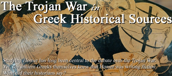 The Trojan War in Greek Historical Sources