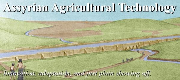 Assyrian Agricultural Technology