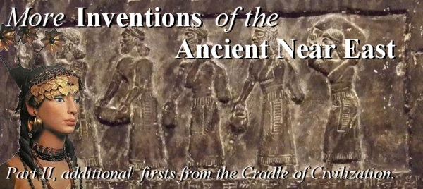 Inventions from the Ancient Near East, Part 2